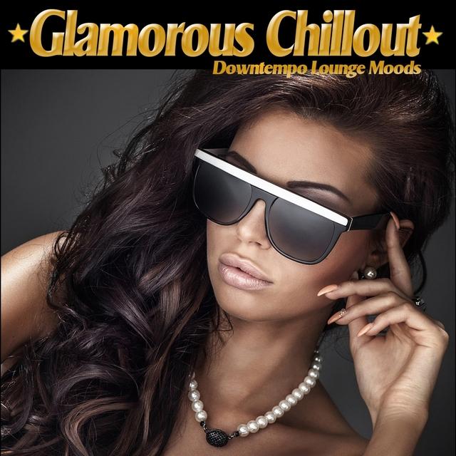 Glamorous Chillout