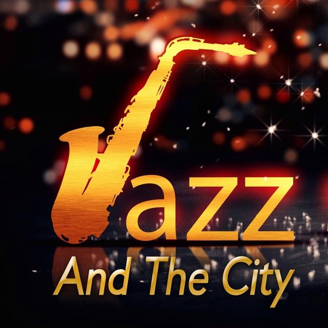 Couverture de Jazz And The City