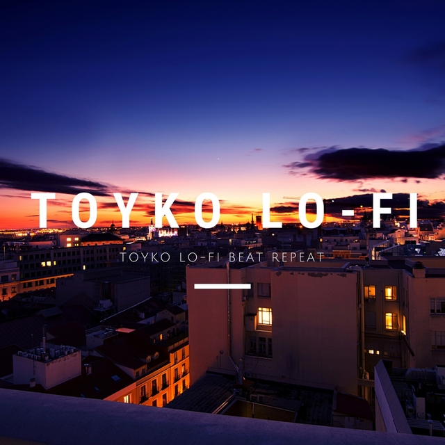 Toyko Lo-Fi Beat Repeat