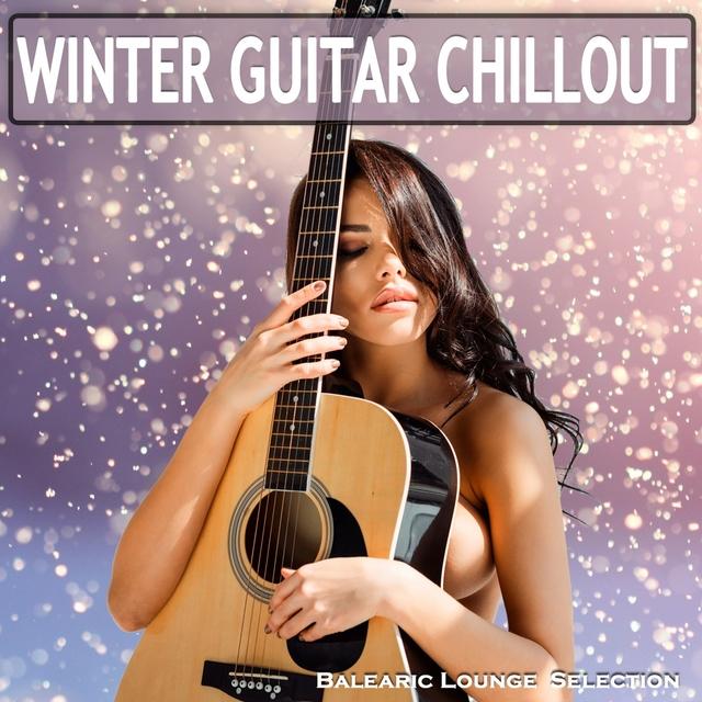 Couverture de Winter Guitar Chillout