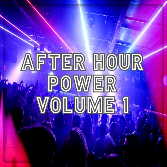 After Hour Power Vol.1