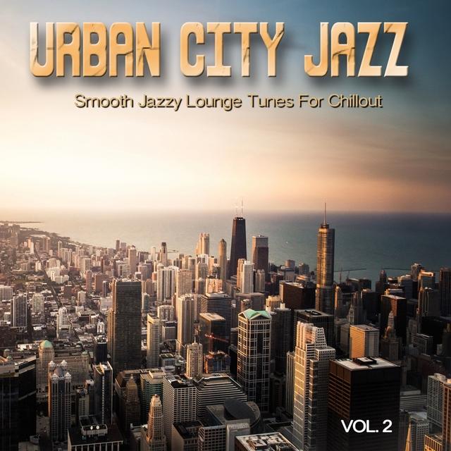 Urban City Jazz, Vol. 2