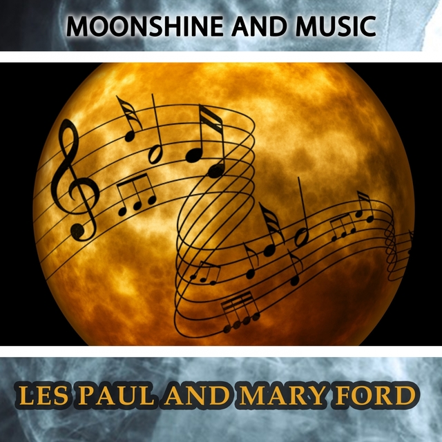 Moonshine And Music