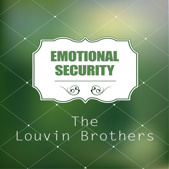 Emotional Security