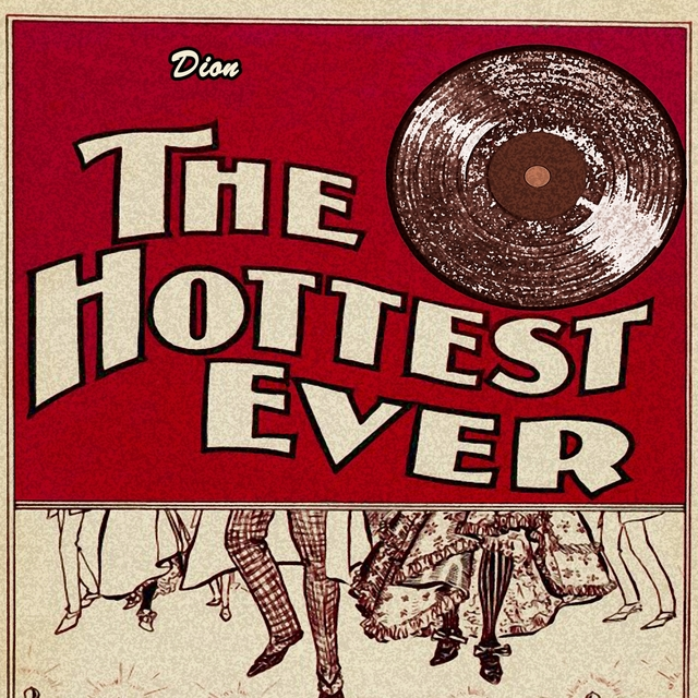 The Hottest Ever