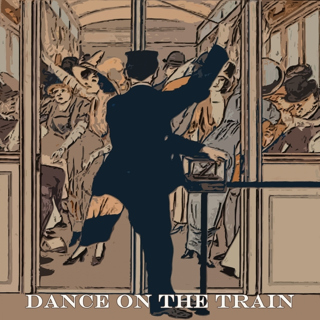 Couverture de Dance on the Train