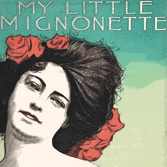 Couverture de My Little Mignonette