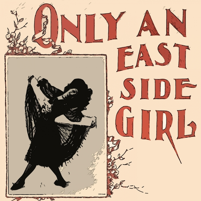 Couverture de Only an East Side Girl