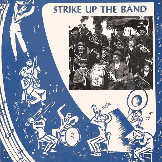 Couverture de Strike Up The Band