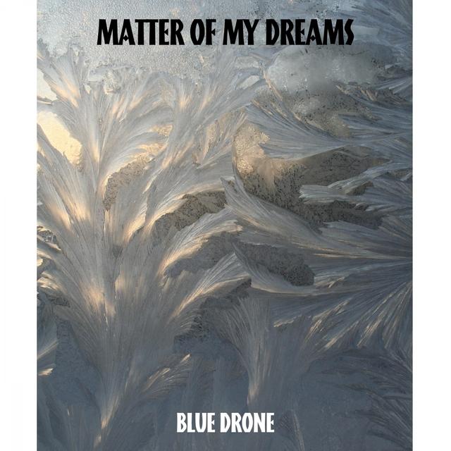 Matter Of My Dreams