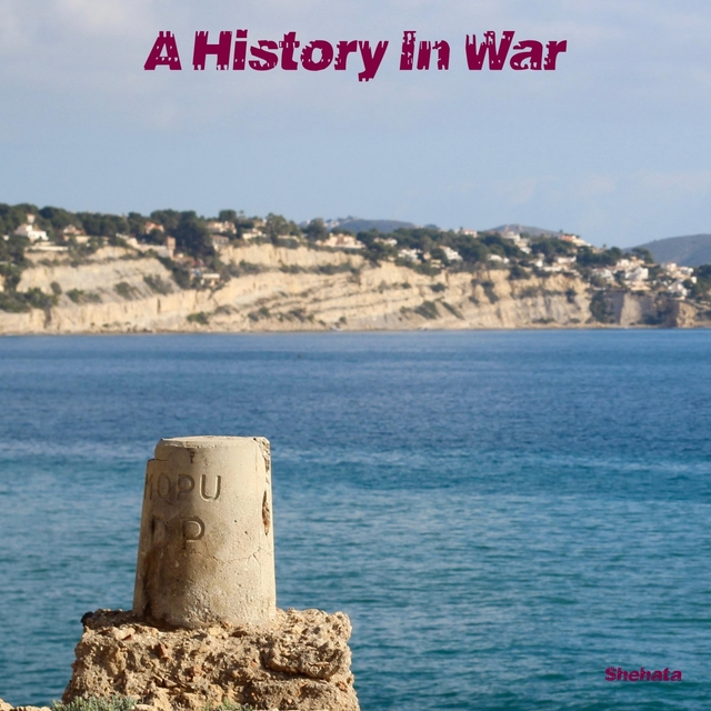 A History In War