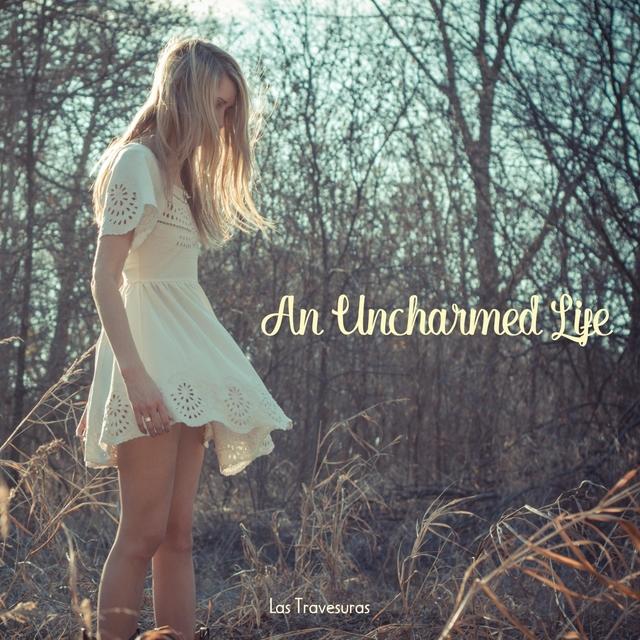 An Uncharmed Life