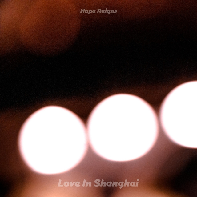 Love In Shanghai