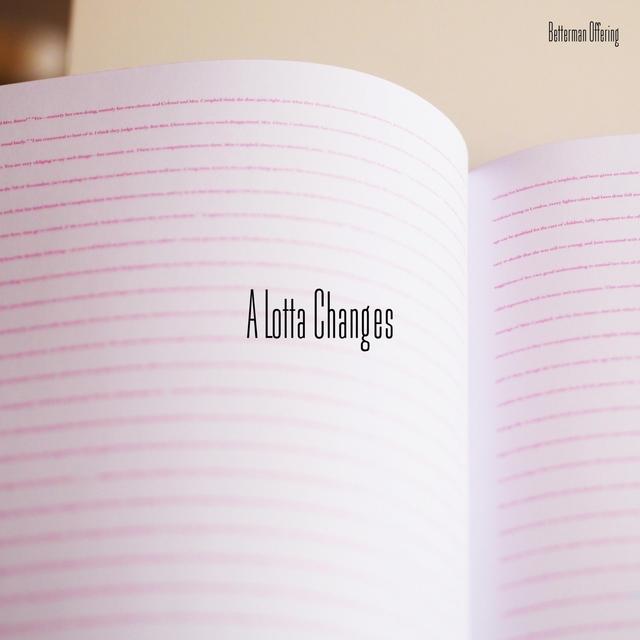 A Lotta Changes