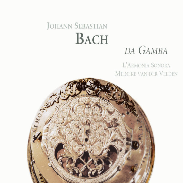 Bach: Da Gamba
