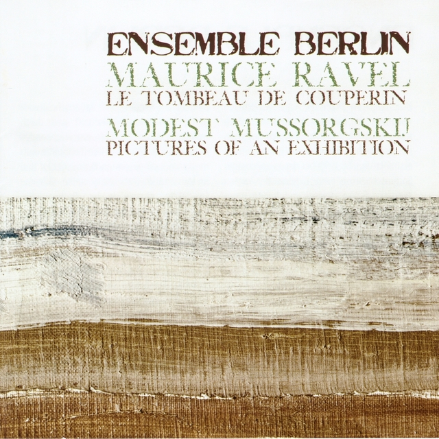Ravel: Le tombeau de Couperin & Mussorgsky: Pictures at an Exhibition