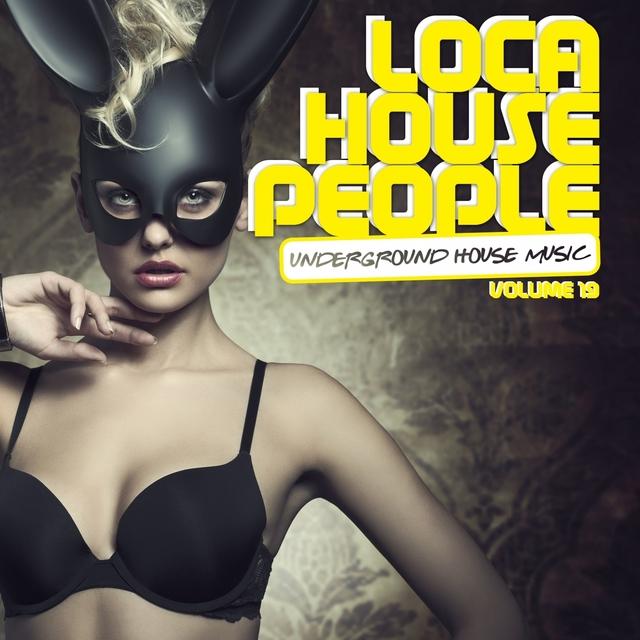 Loca House People, Vol. 19