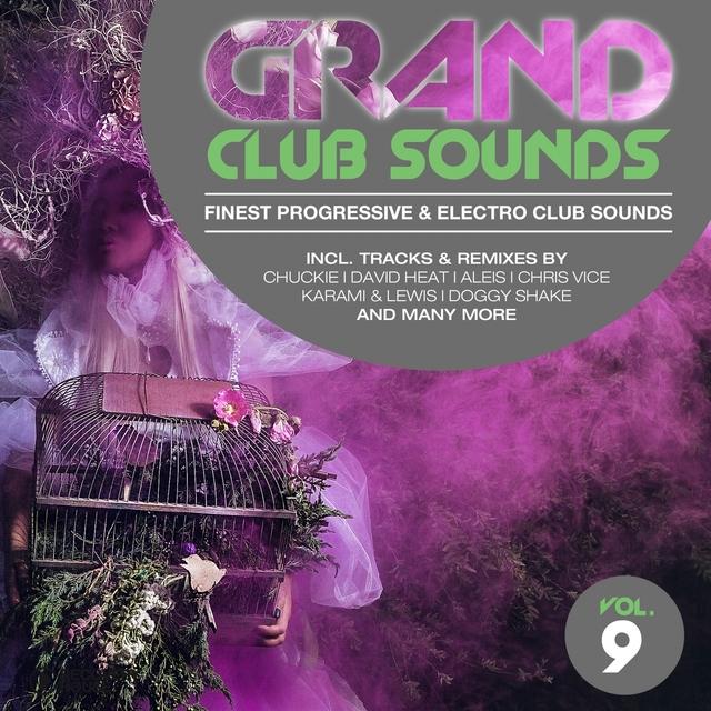 Grand Club Sounds - Finest Progressive & Electro Club Sounds, Vol. 9