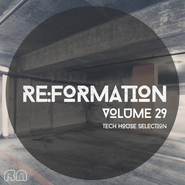 Re:Formation, Vol. 29 - Tech House Selection
