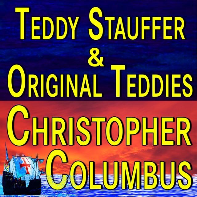 Teddy Stauffer And Original Teddies Christopher Columbus