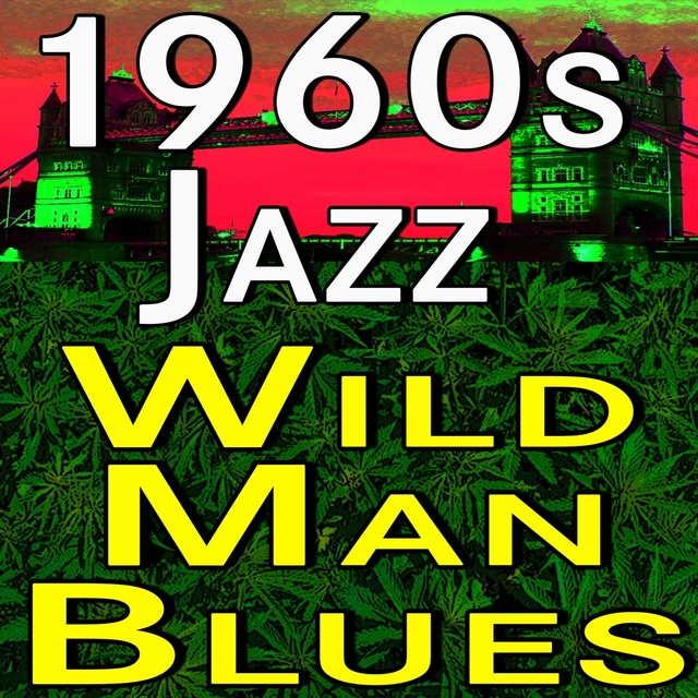 1960s Jazz Wild Man Blues