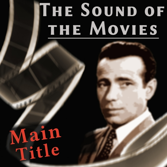 The Sound of the Movies: Casablanca