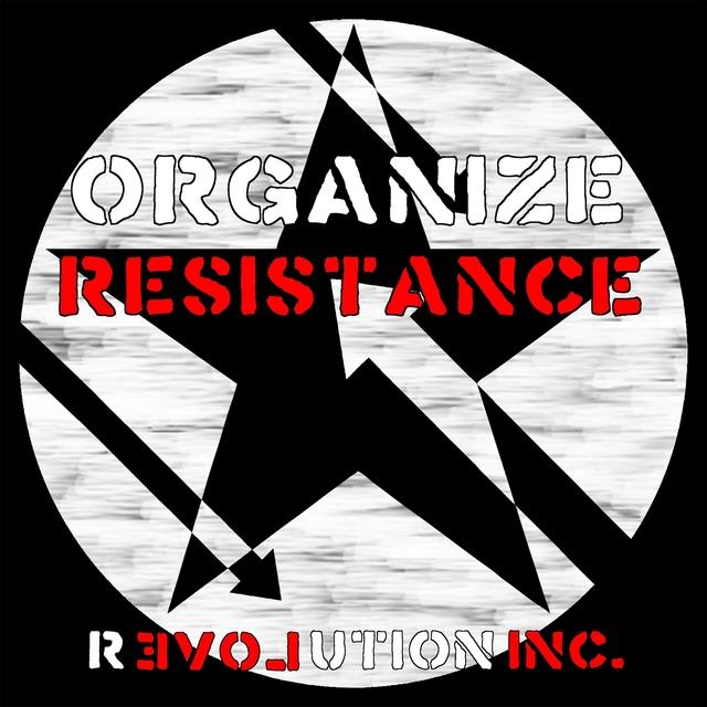 Organize Resistance