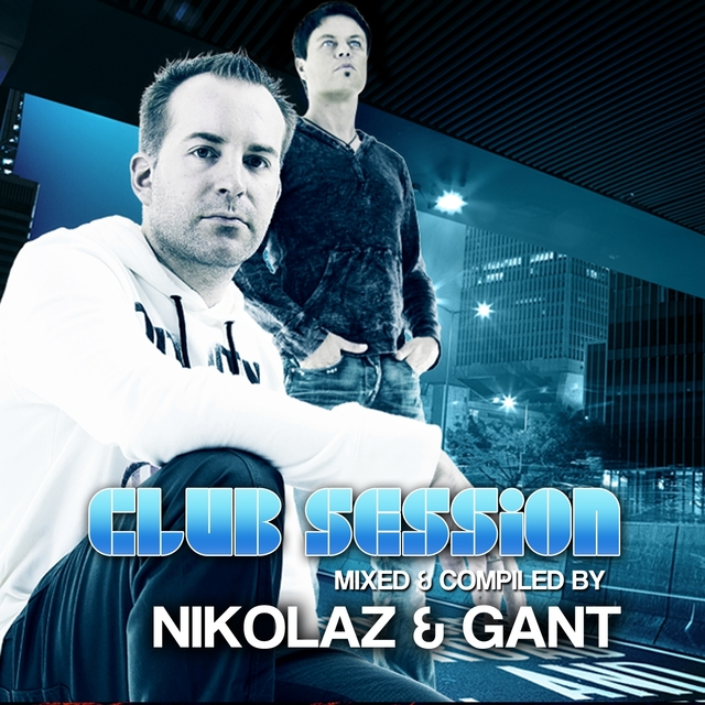 Club Session presented by Nikolaz & Gant