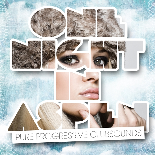 One Night In Aspen - Pure Progressive Clubsounds