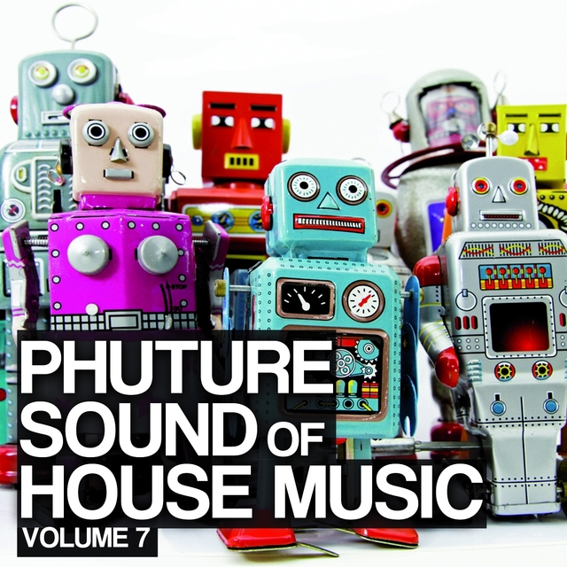 Phuture Sound Of House Music, Vol. 7