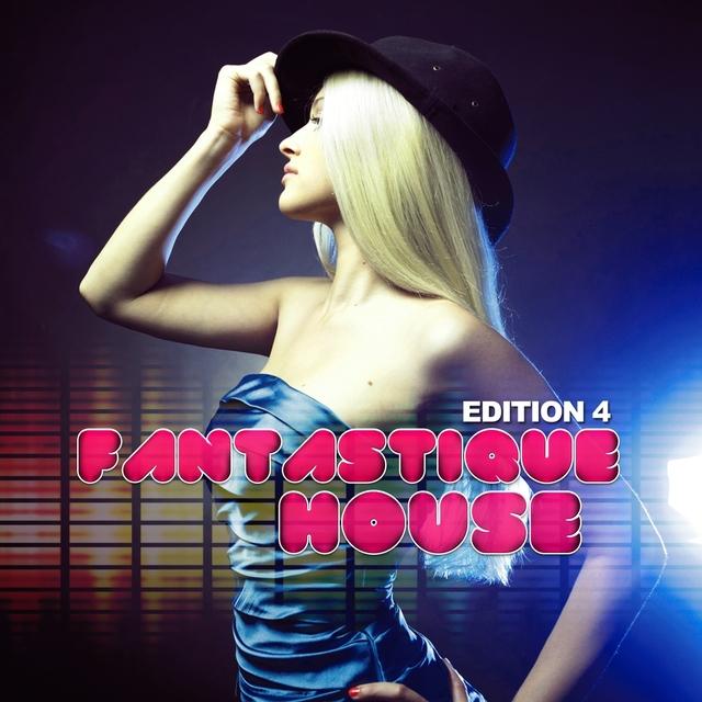 Fantastique House Edition 4