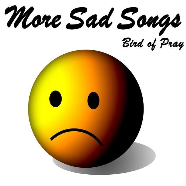 More Sad Songs