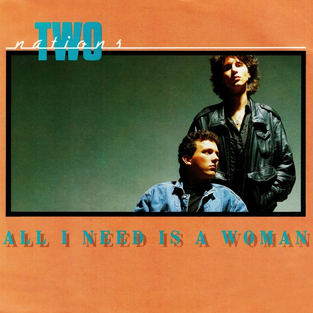 All I Need Is a Woman