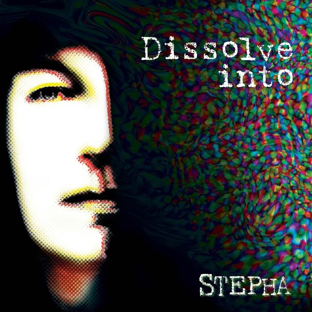 Dissolve Into