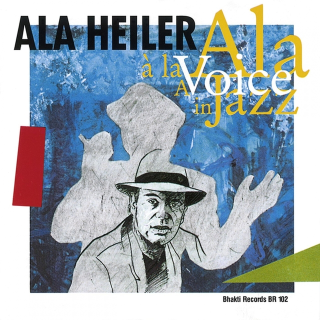 A Lá Ala - A Voice in Jazz