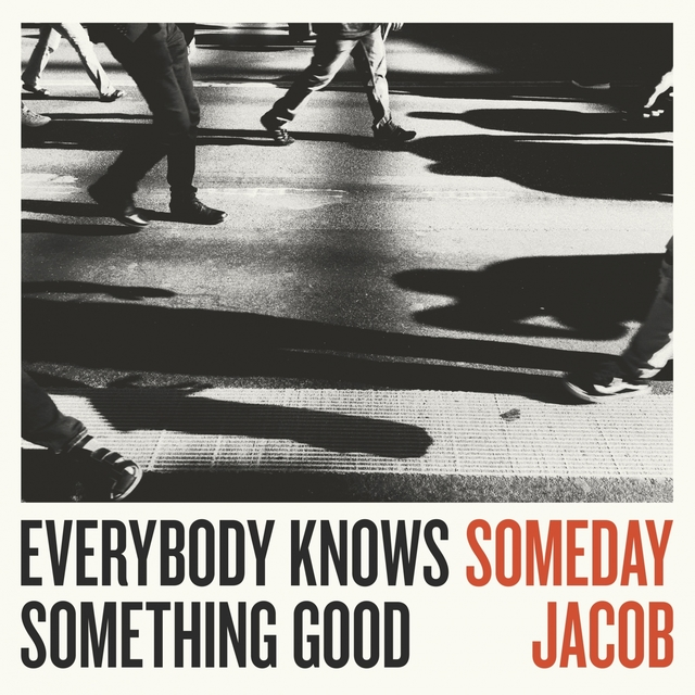 Couverture de Everybody Knows Something Good