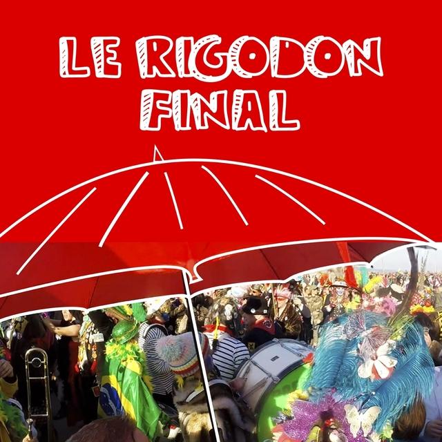Le rigodon final