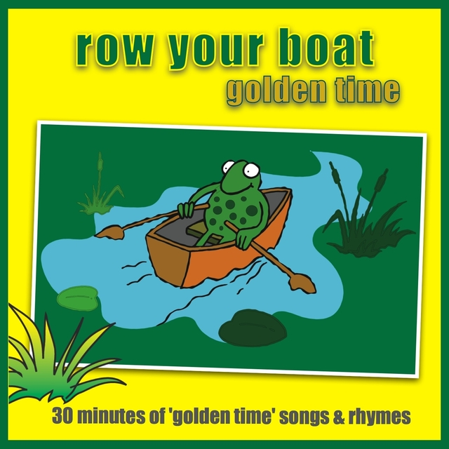 Row Your Boat - Golden Time