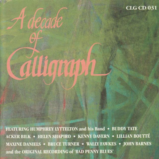 A Decade of Calligraph