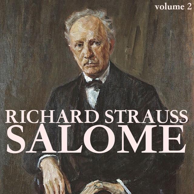 Richard Strauss: Salome (Volume 2)