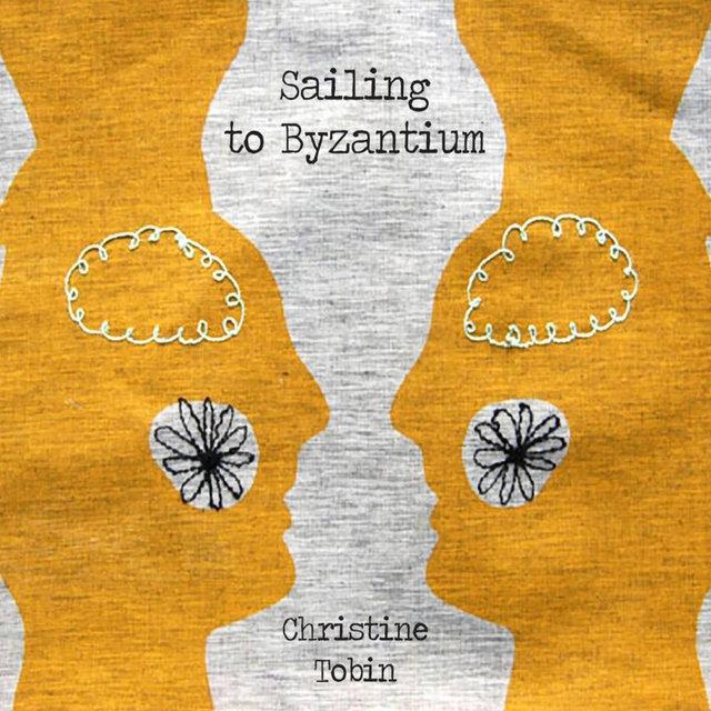 Sailing to Byzantium