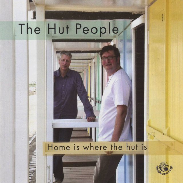 Home Is Where the Hut Is