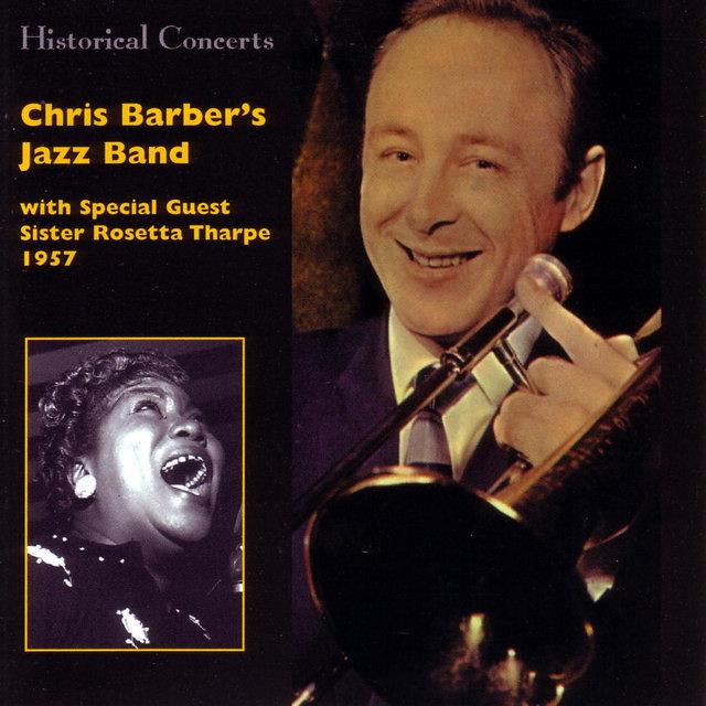 Chris Barber's Jazz Band 1957 (feat. Sister Rosetta Tharpe)