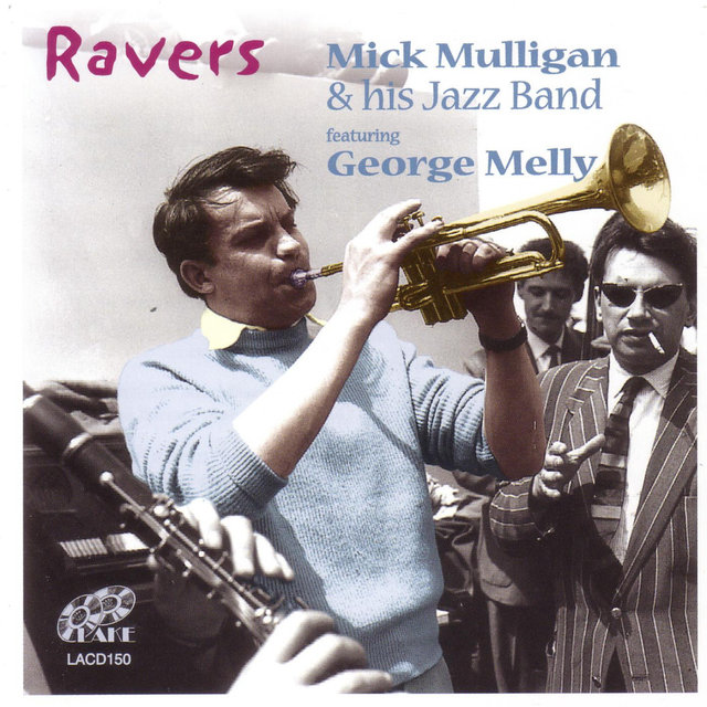 Ravers (feat. George Melly)