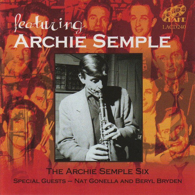 Featuring Archie Semple