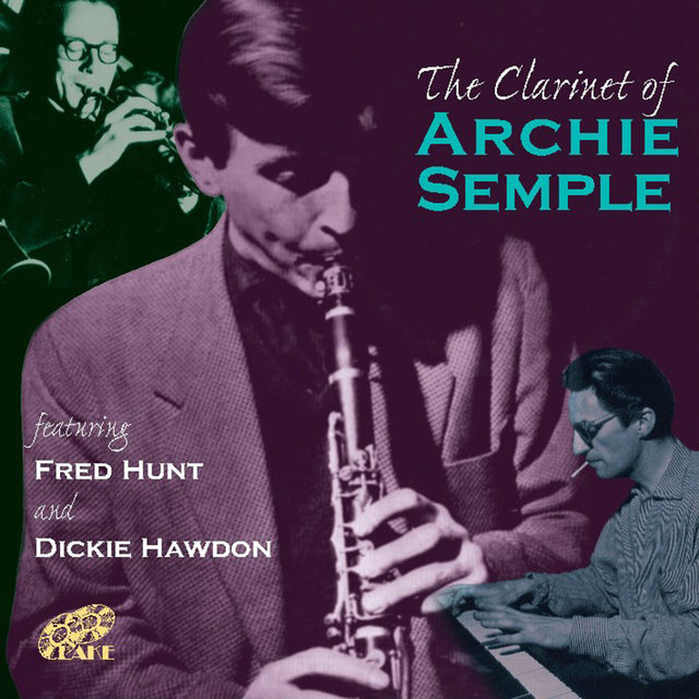 The Clarinet of Archie Semple