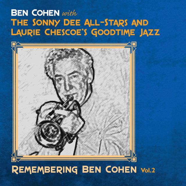 Remembering Ben Cohen, Vol. 2
