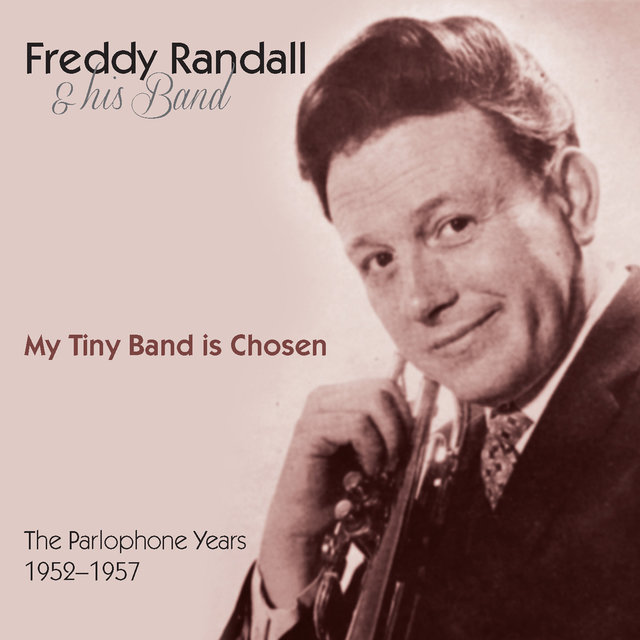 My Tiny Band Is Chosen: The Parlophone Years (1952-1957)