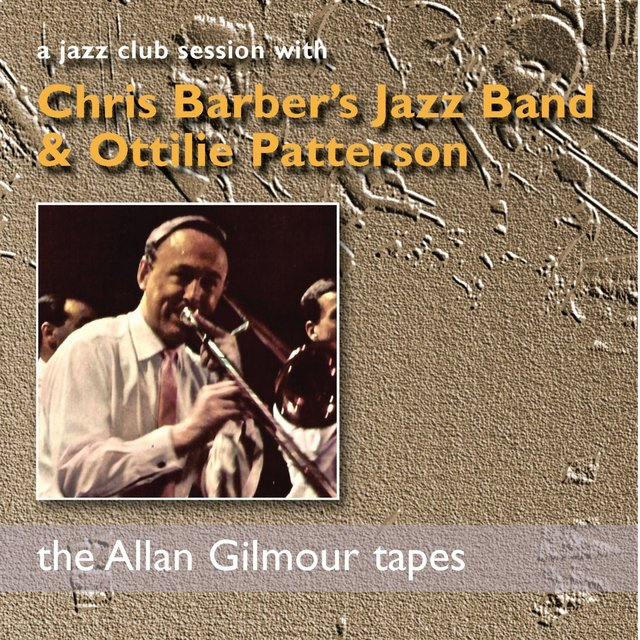 A Jazz Club Session with Chris Barber's Jazz Band & Ottilie Patterson