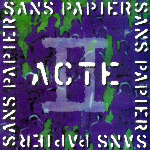 Couverture de Sans Papiers, Acte II